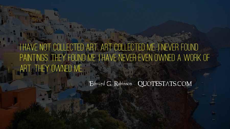 Edward G. Robinson Quotes #341485