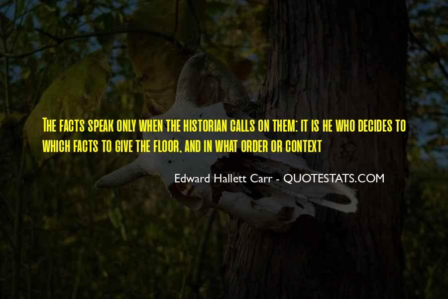 Edward Hallett Carr Quotes #1317168