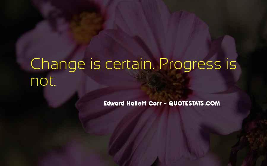 Edward Hallett Carr Quotes #607732