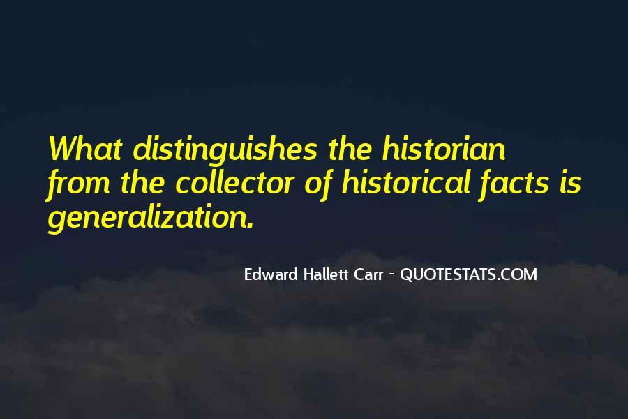 Edward Hallett Carr Quotes #844428