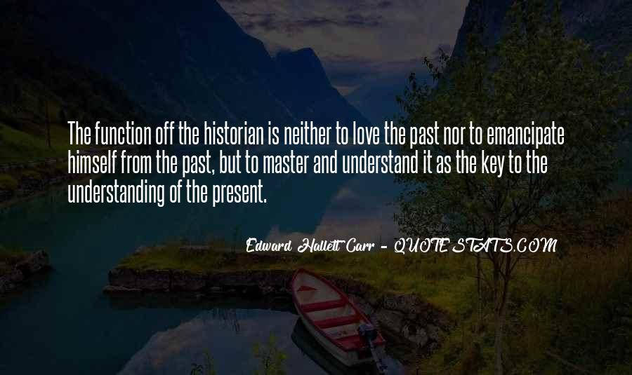 Edward Hallett Carr Quotes #879923