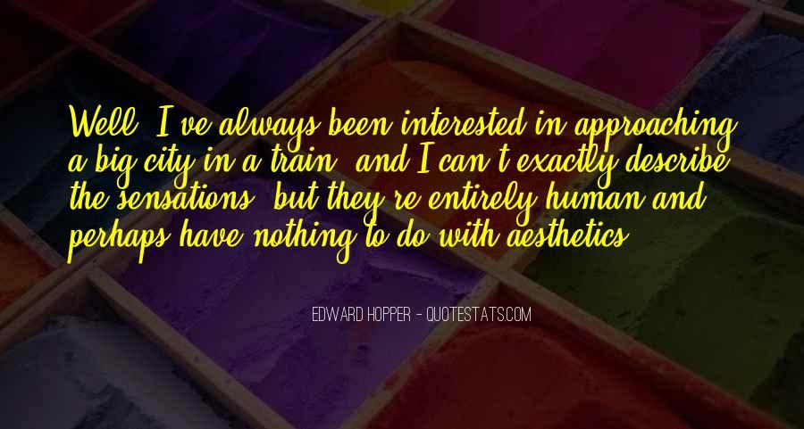 Edward Hopper Quotes #1199763