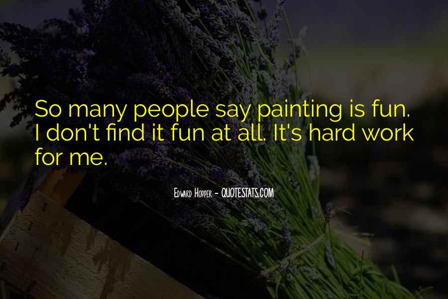 Edward Hopper Quotes #1427983