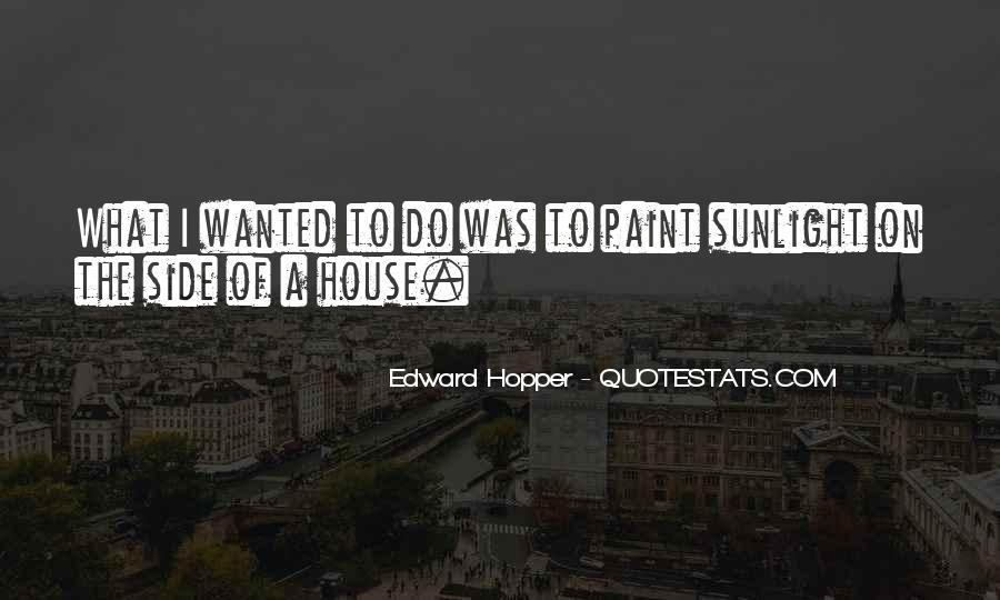 Edward Hopper Quotes #1614822