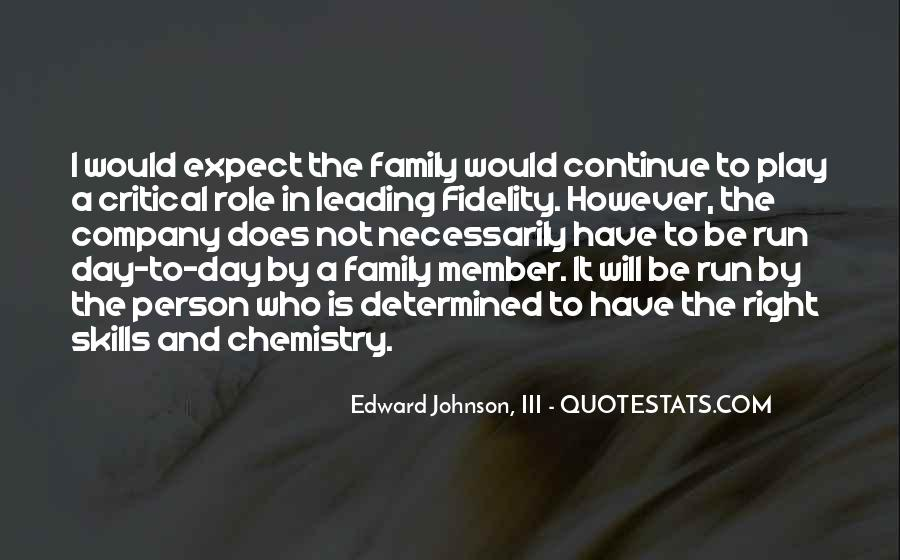 Edward Johnson, III Quotes #599768