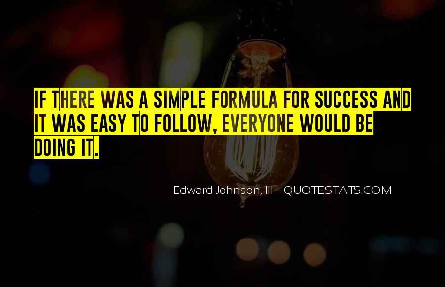 Edward Johnson, III Quotes #821057