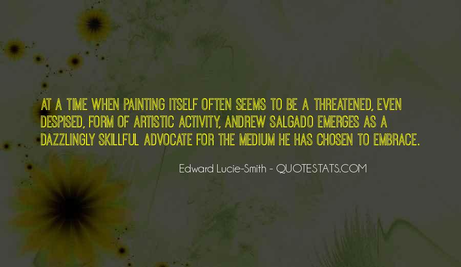 Edward Lucie-Smith Quotes #423776