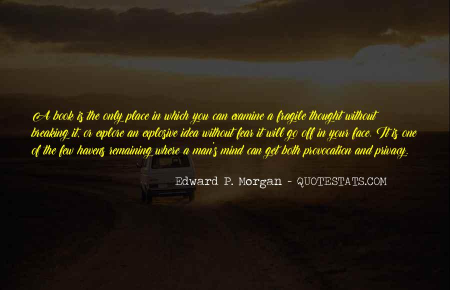 Edward P. Morgan Quotes #471670