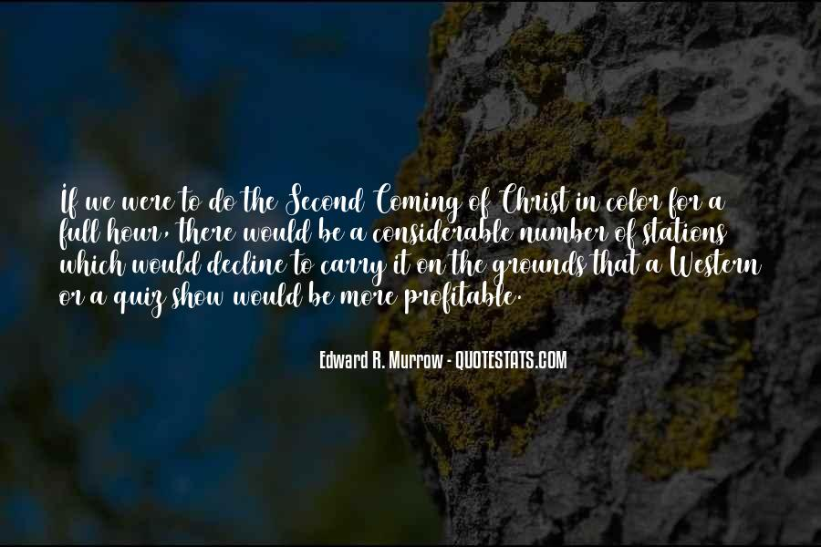Edward R. Murrow Quotes #1089047