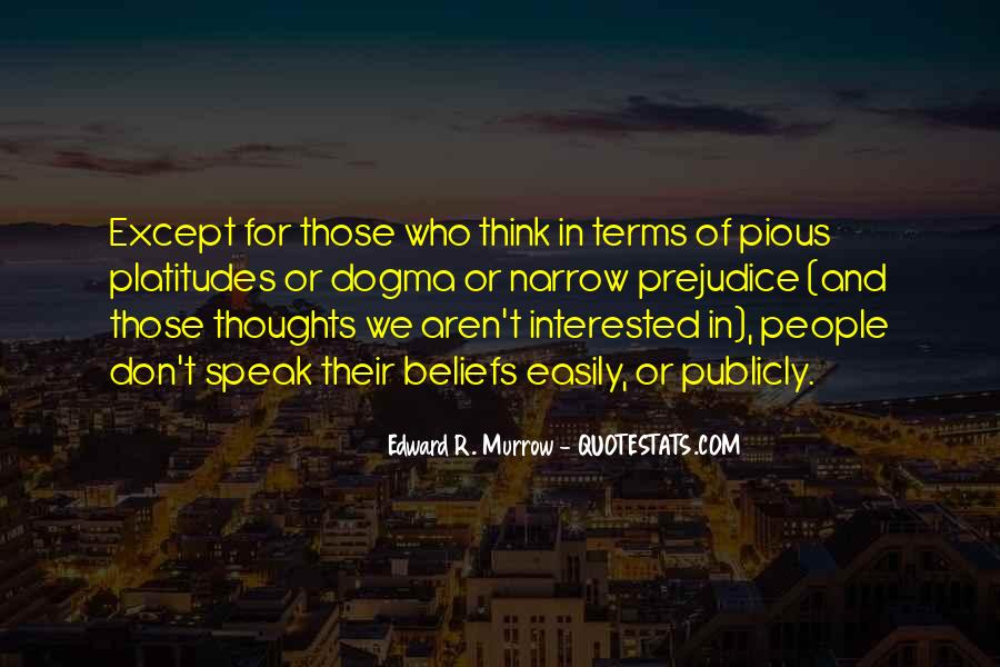Edward R. Murrow Quotes #1106346
