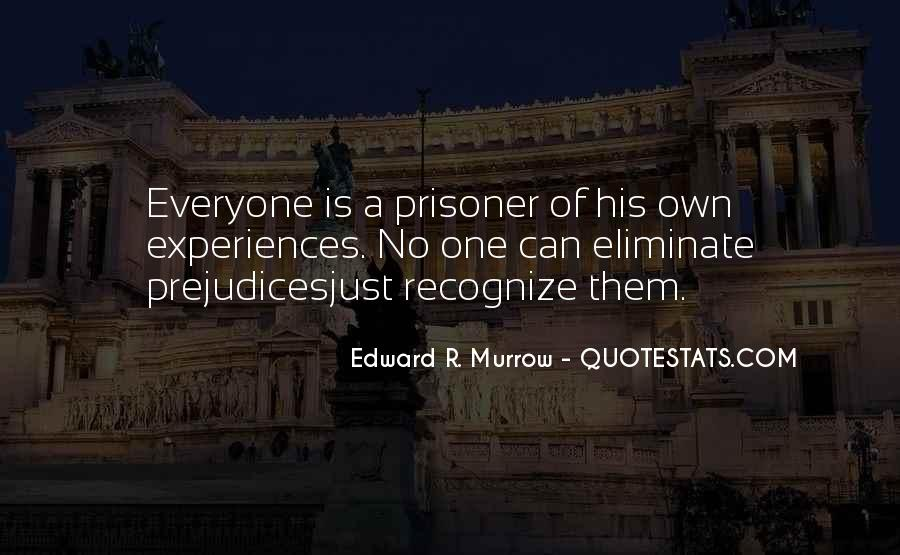 Edward R. Murrow Quotes #1155593