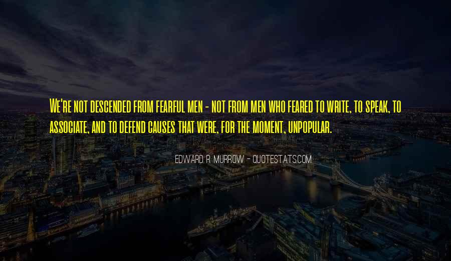Edward R. Murrow Quotes #1217282