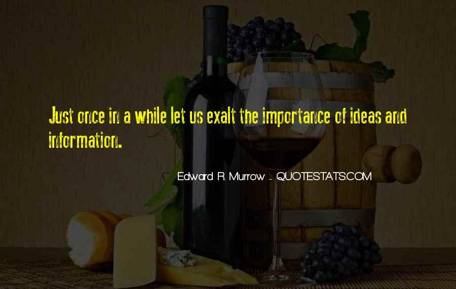 Edward R. Murrow Quotes #1218666