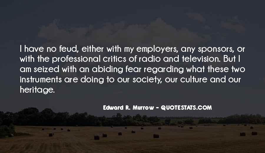 Edward R. Murrow Quotes #1501459