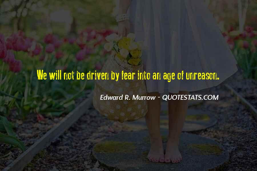 Edward R. Murrow Quotes #296806