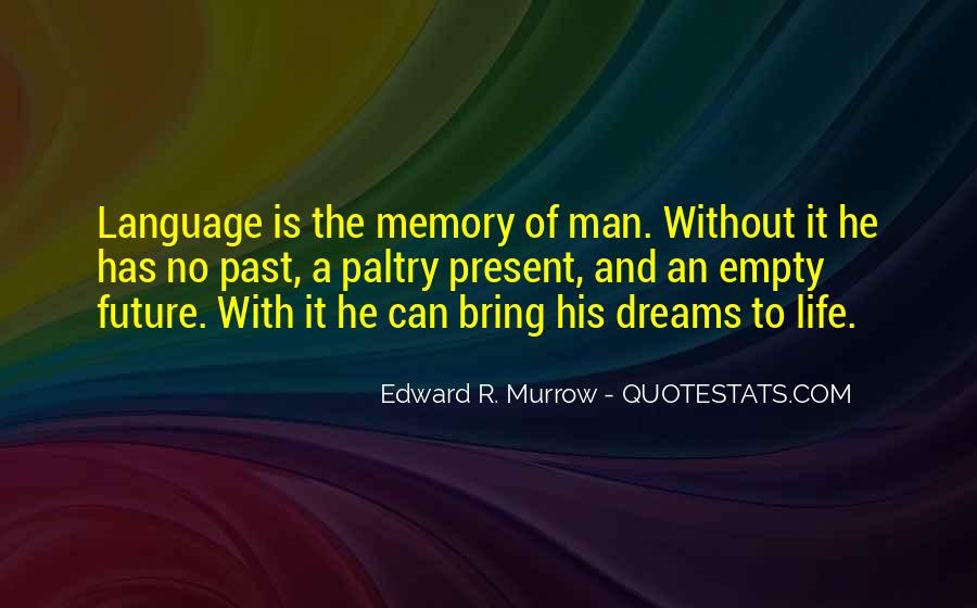 Edward R. Murrow Quotes #568986