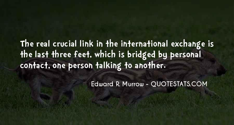 Edward R. Murrow Quotes #757349