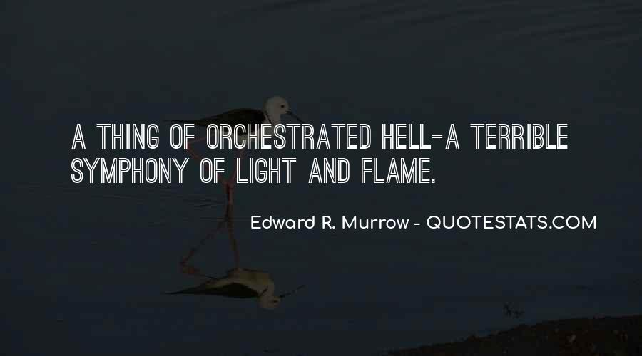 Edward R. Murrow Quotes #763215