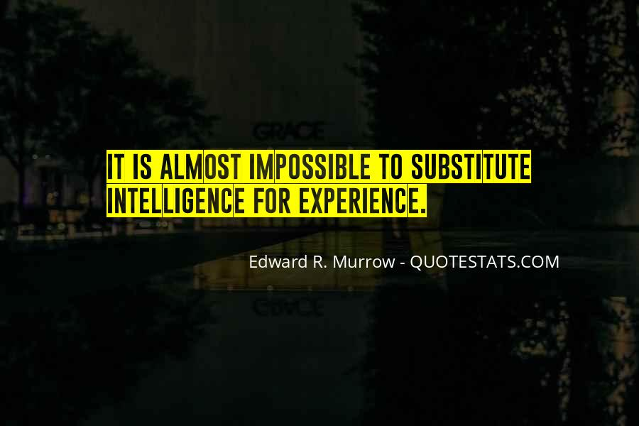 Edward R. Murrow Quotes #788024