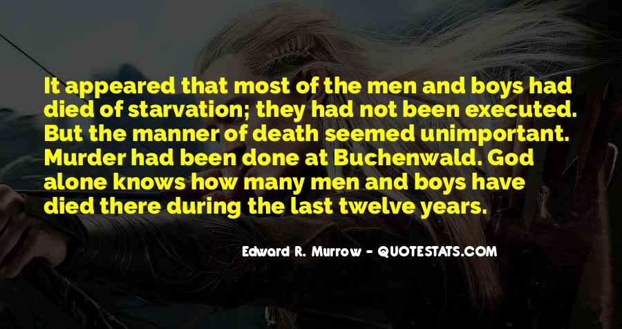 Edward R. Murrow Quotes #929642