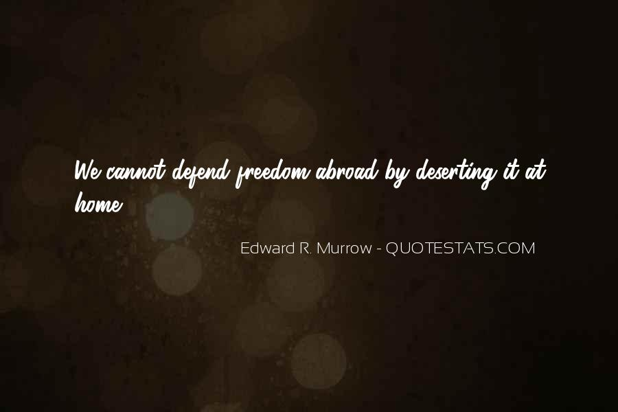 Edward R. Murrow Quotes #951687