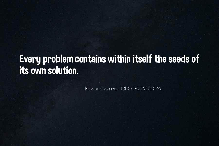 Edward Somers Quotes #694188