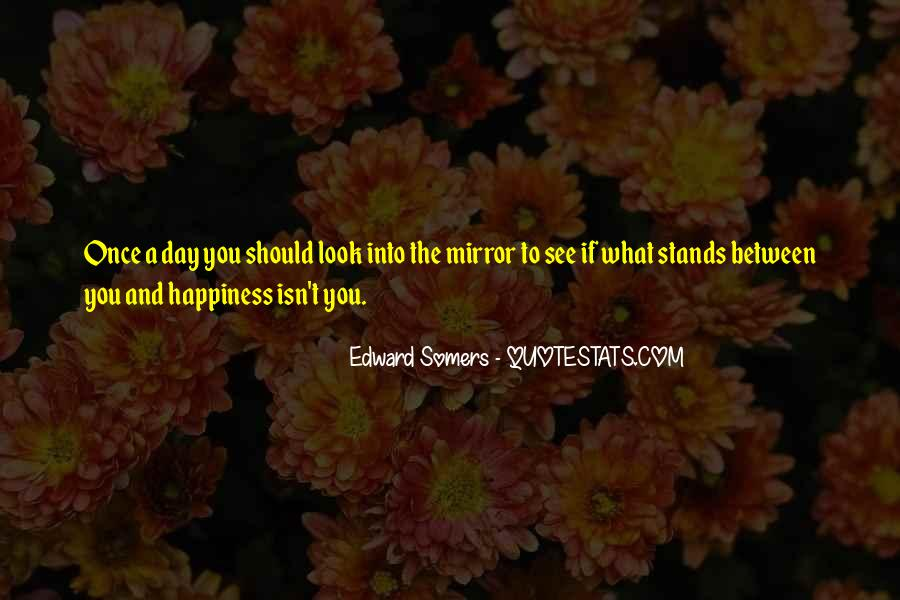 Edward Somers Quotes #898903