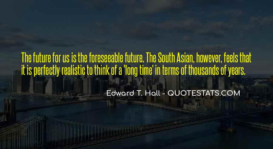 Edward T. Hall Quotes #1108190