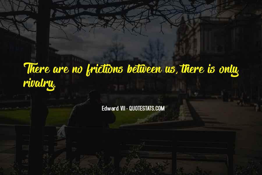 Edward VII Quotes #391278