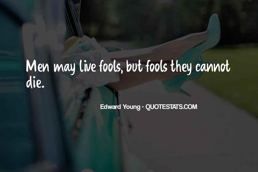 Edward Young Quotes #1193350