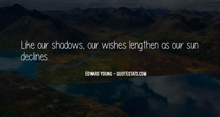 Edward Young Quotes #1299554
