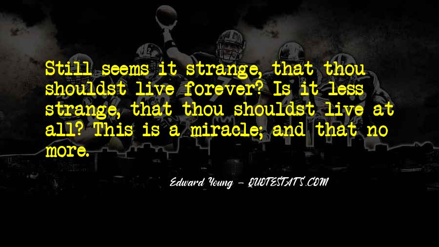 Edward Young Quotes #1484679