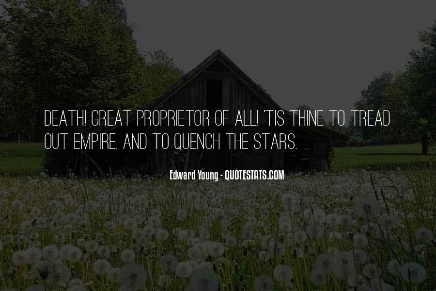 Edward Young Quotes #1633472