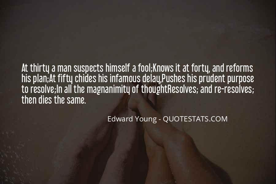 Edward Young Quotes #249986