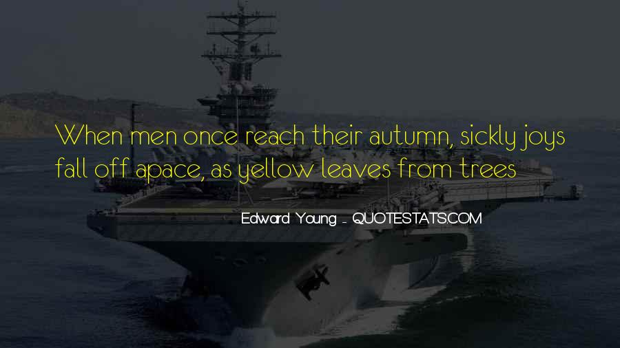Edward Young Quotes #416925