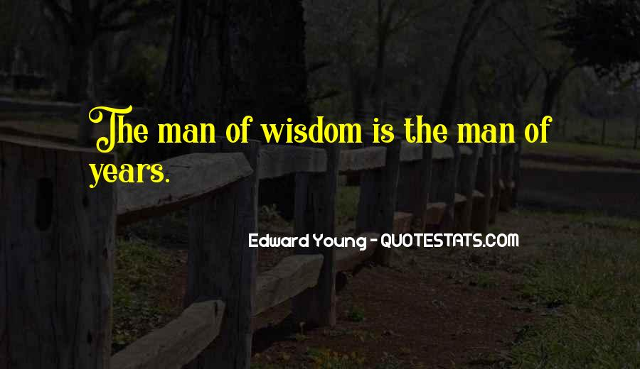 Edward Young Quotes #495173