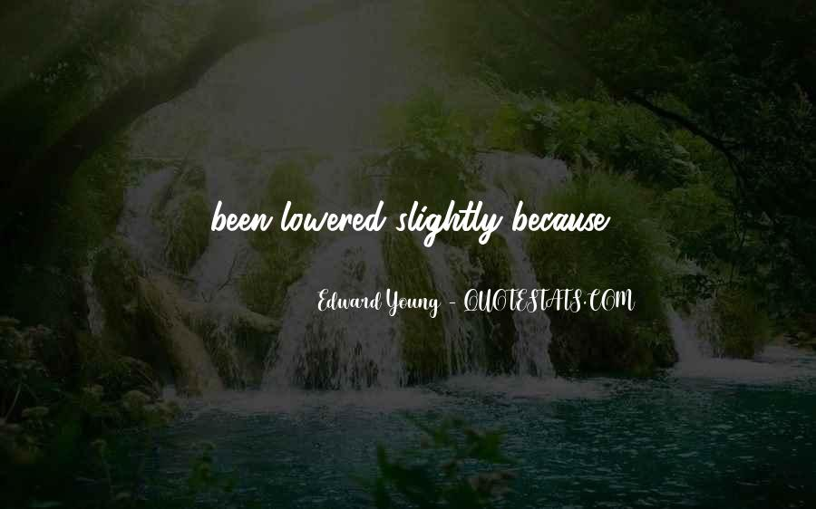 Edward Young Quotes #554766