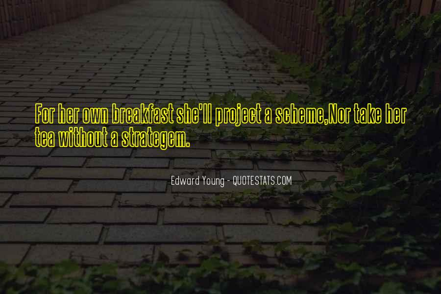 Edward Young Quotes #707127