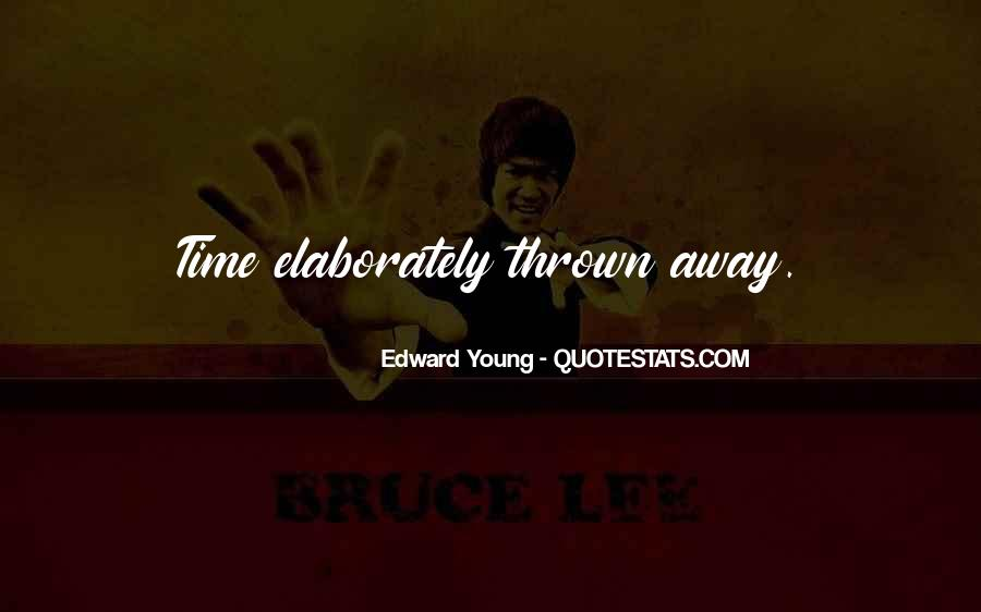 Edward Young Quotes #737654