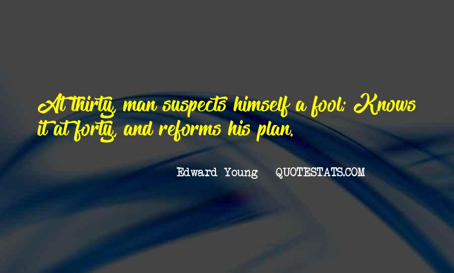 Edward Young Quotes #743127