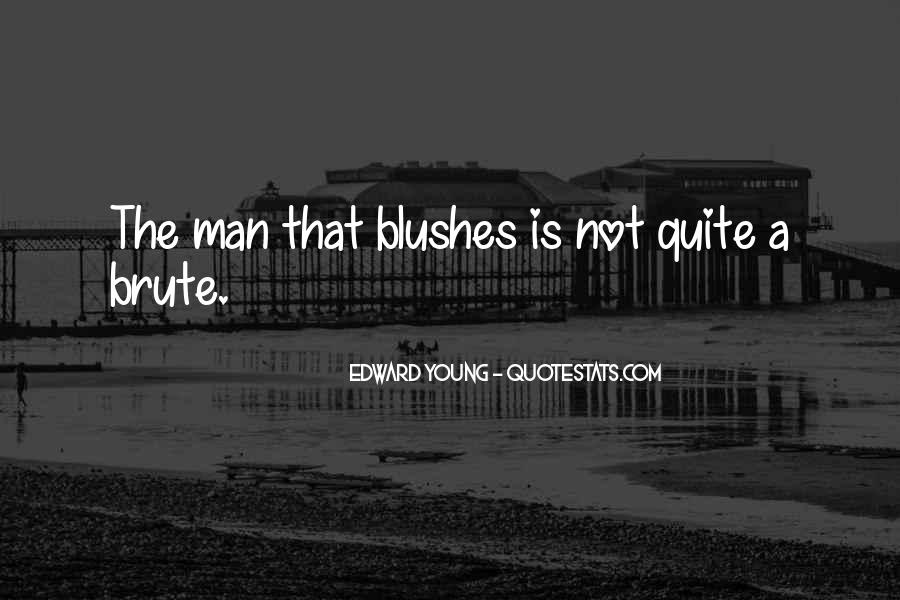 Edward Young Quotes #807188