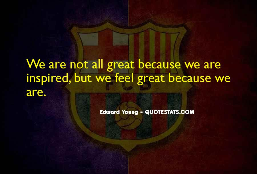 Edward Young Quotes #849285