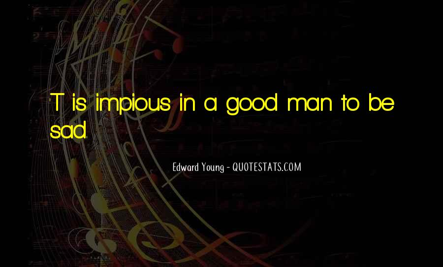 Edward Young Quotes #943315