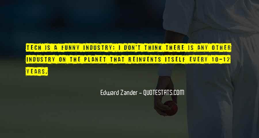 Edward Zander Quotes #1827447