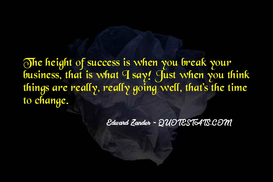 Edward Zander Quotes #778887