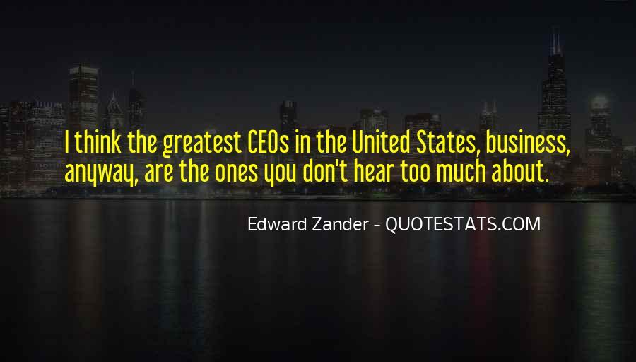 Edward Zander Quotes #906701