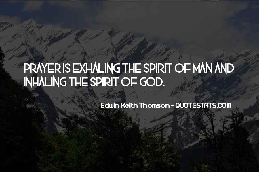 Edwin Keith Thomson Quotes #1260690