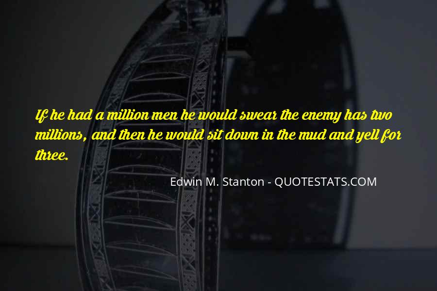 Edwin M. Stanton Quotes #1780202