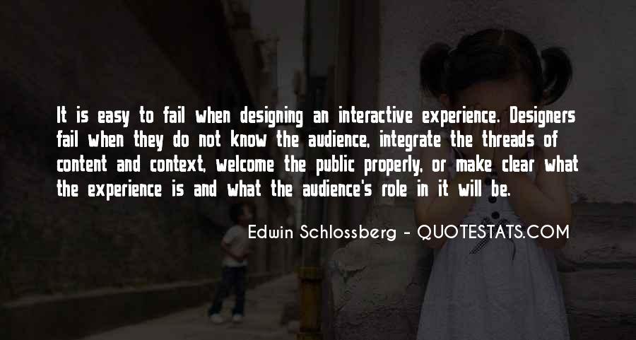 Edwin Schlossberg Quotes #5470