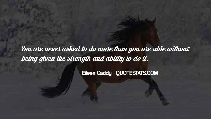 Eileen Caddy Quotes #1035881